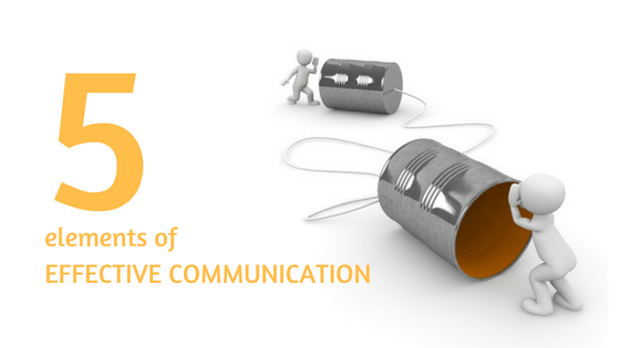 The 5 elements of Effective Communication - NZARCT